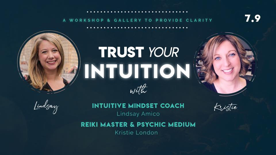 Two women Trust Your Intuition